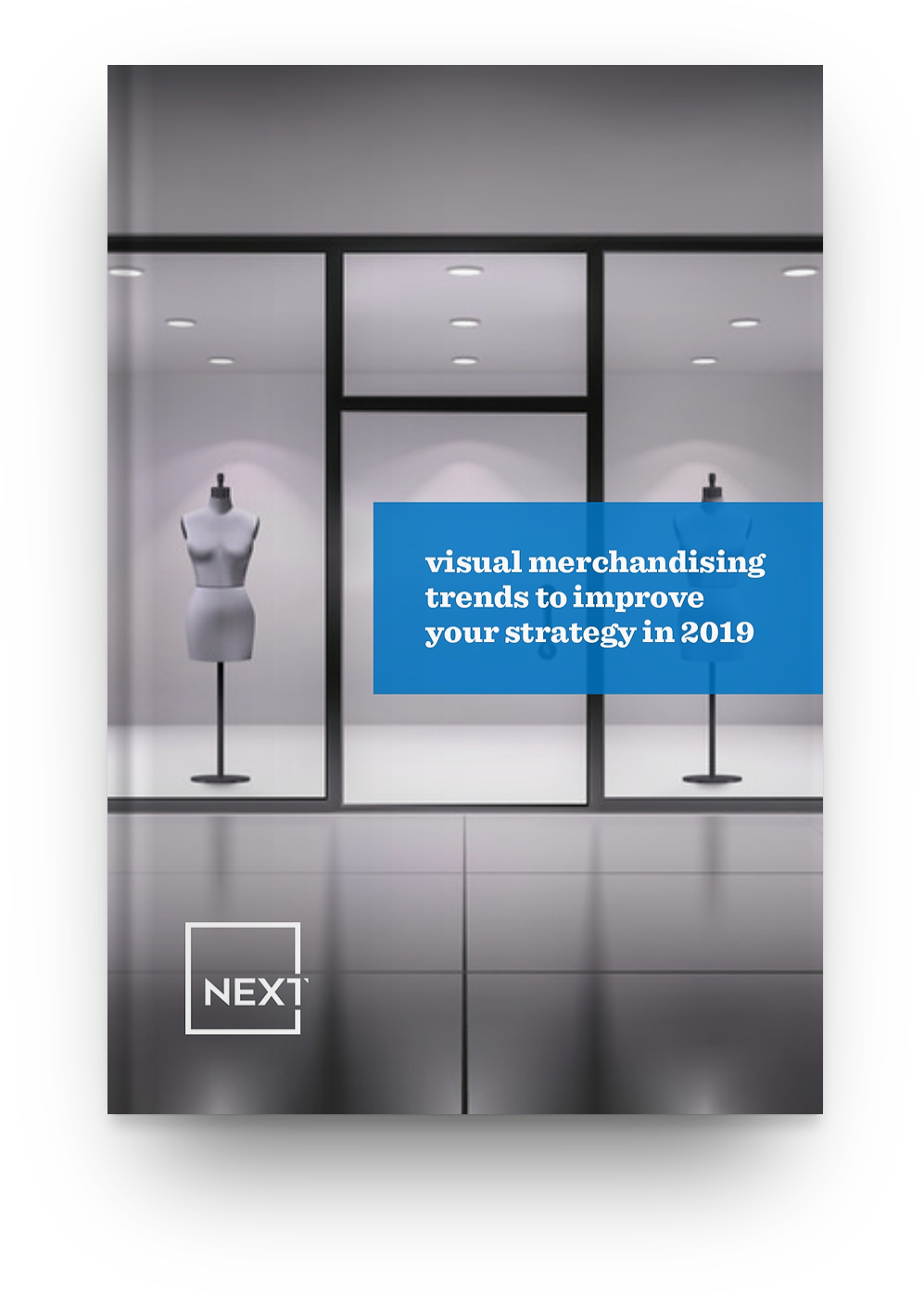 Visual Merchandising Trends To Improve Your Strategy in 2019